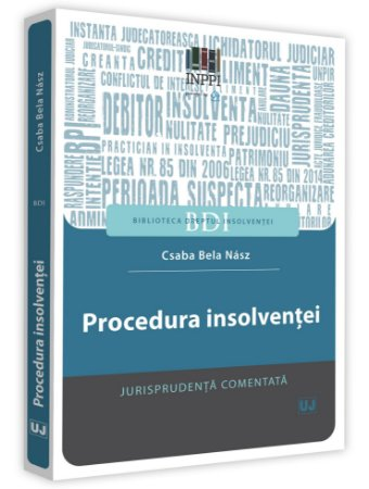 Procedura insolventei. Jurisprudenta comentata - Nasz