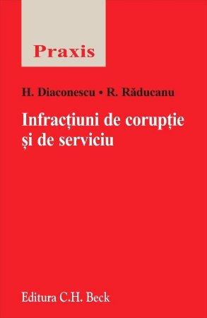 Infractiuni de coruptie si de serviciu - Diaconescu, Raducanu