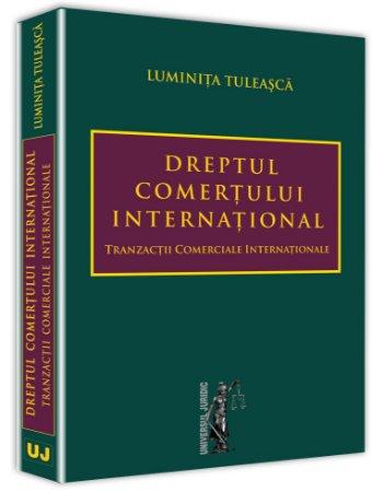 Dreptul comertului international Tranzactii comerciale internationale - Tuleasca