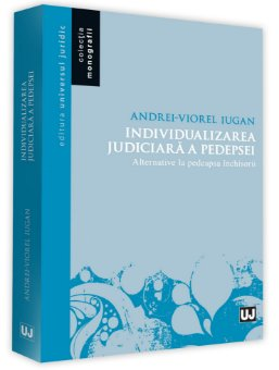 Individualizarea judiciara a pedepsei-Iugan