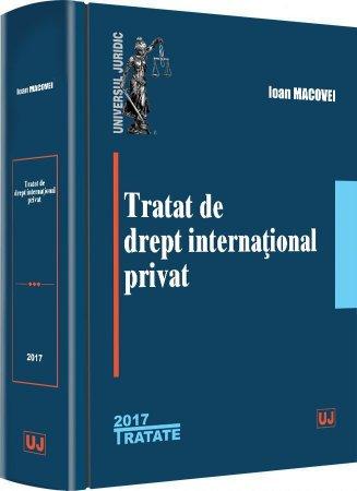 Tratat de drept international privat - Macovei