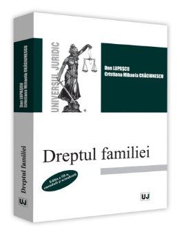 Dreptul familiei, editia a 3-a - Lupascu, Craciunescu