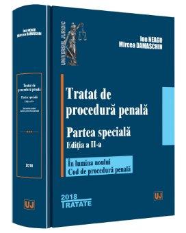 Tratat de procedura penala. Partea speciala. Editia a 2-a - Neagu