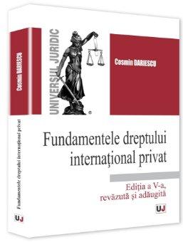 Fundamentele dreptului international privat. Editia a 5-a - Dariescu
