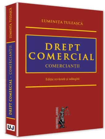 Drept comercial. Comerciantii - Tuleasca
