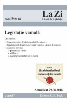 Legislatie vamala. Actualizat la 29 august 2016