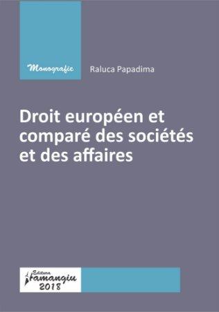 Droit europeen et compare des societes et des affaires - Papadima