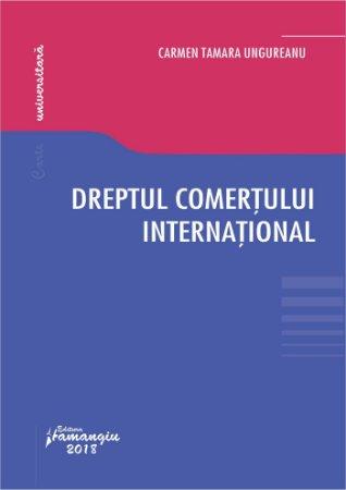 Dreptul comertului international - Ungureanu