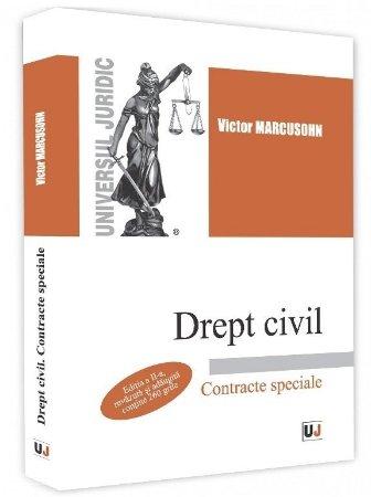 Drept civil. Contracte speciale. Editia a 2-a - Marcusohn