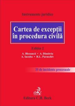 Cartea de exceptii in procedura civila. Editia a 2-a - Bleoanca