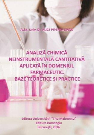 Analiza chimica neinstrumentala cantitativa aplicata in domeniul farmaceutic