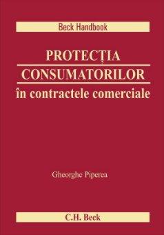Protectia consumatorilor in contractele comerciale - Piperea