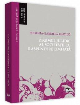 Regimul juridic al societatii cu raspundere limitata - Leuciuc
