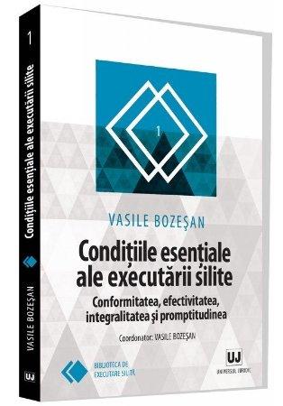 Conditiile esentiale ale executarii silite - Vasile Bozesan