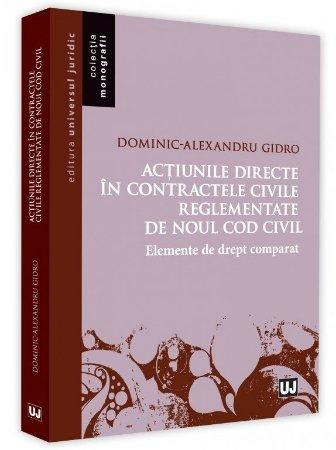 Actiunile directe in contractele civile reglementate de noul Cod civil - Gidro