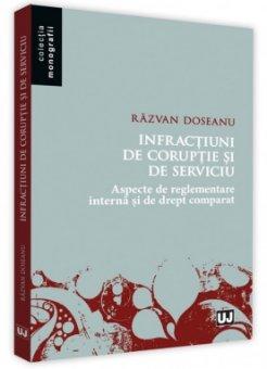 Infractiuni de coruptie si de serviciu - Doseanu