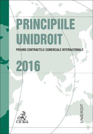 Principiile UNIDROIT privind contractele comerciale internationale 2016 - Bobei