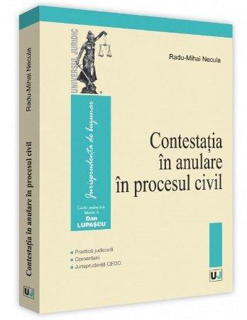 Contestatia in anulare in procesul civil - Necula