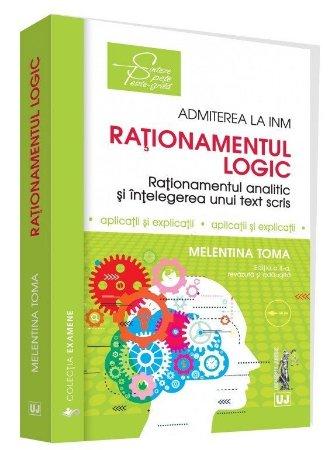 Rationamentul logic - Admiterea la INM. Editia a 2-a - Toma