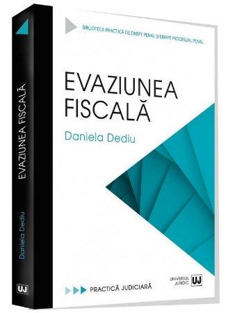 Evaziunea fiscala - Daniela Dediu