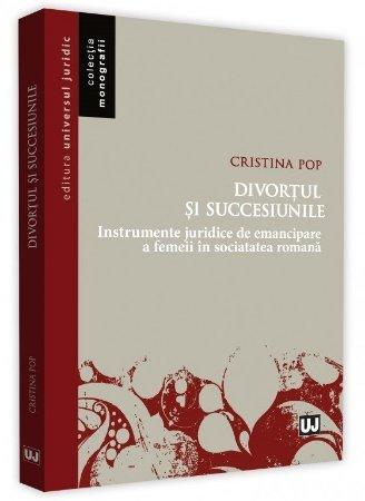 Divortul si succesiunile - Cristina Pop