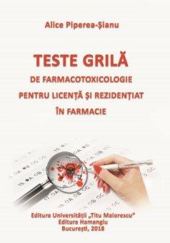 Teste grila de farmacotoxicologie pentru licenta si rezidentiat in farmacie