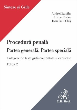 Procedura penala. Partea generala. Partea speciala - Zarafiu, Balan, Chis