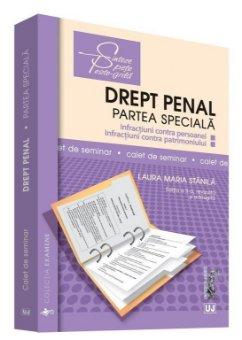 Drept penal. Partea speciala. Caiet de seminar - Editia a 2-a - Stanila