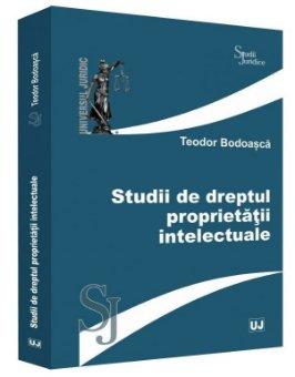 Studii de dreptul proprietatii intelectuale - Bodoasca