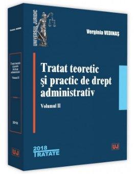 Tratat teoretic si practic de drept administrativ. Volumul II - Vedinas