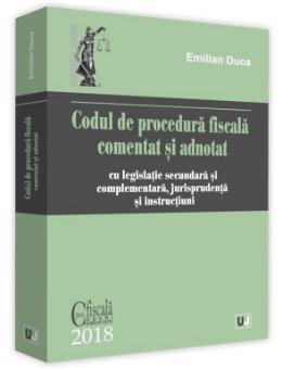 Codul de procedura fiscala comentat si adnotat - Duca