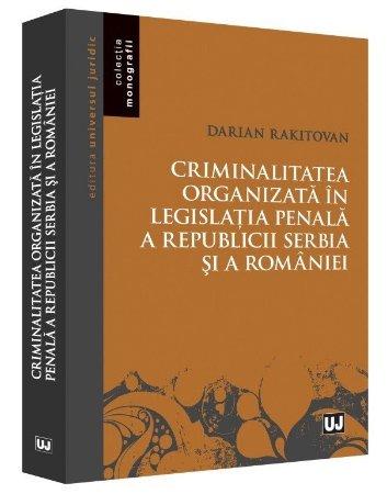 Criminalitatea organizata in legislatia penala a Republicii Serbia si a Romaniei - Rakitovan