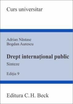 Drept international public. Sinteze. Editia a 9-a - Nastase, Aurescu