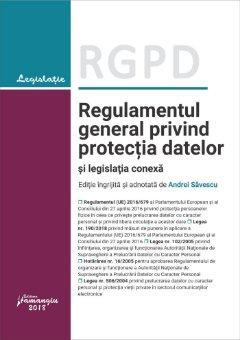 Regulamentul general privind protectia datelor si legislatia conexa - septembrie 2018_Savescu