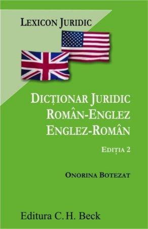 Dictionar juridic roman-englez englez-roman. Editia a 2-a - Onorina Botezat