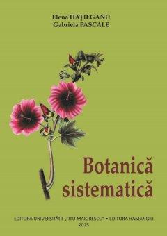 Botanica sistematica - Hatieganu
