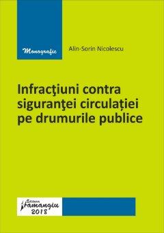 Infractiuni privind circulatia pe drumurile publice - Nicolescu