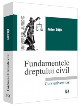 Fundamentele dreptului civil - Dutu