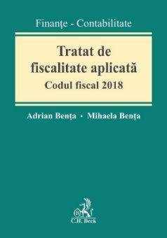 Tratat de fiscalitate aplicata. Codul fiscal - Benta