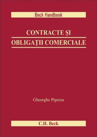 Contracte si obligatii comerciale - Gheorghe Piperea