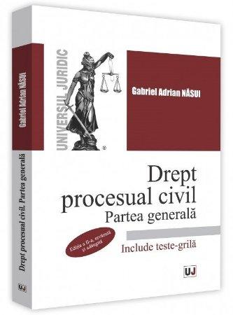 Drept procesual civil. Partea generala. Editia a 2-a - Adrian Nasui
