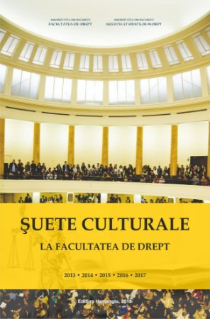 Suete culturale la Facultatea de Drept