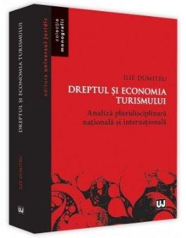 Dreptul si economia turismului - Ilie Dumitru