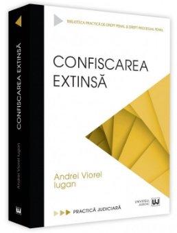 Confiscarea extinsa - Andrei Viorel Iugan