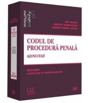Codul de procedura penala adnotat - Neagu, Damaschin, Iugan