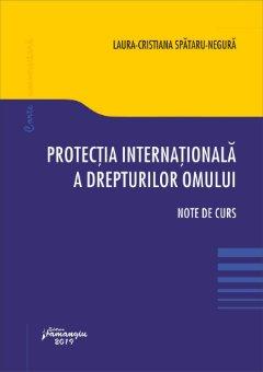 Protectia internationala a drepturilor omului - Spataru-Negura