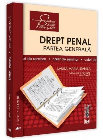 Drept penal. Partea generala. Caiet de seminar. Editia a 3-a - Stanila