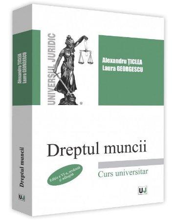 Dreptul muncii - Ticlea, Georgescu