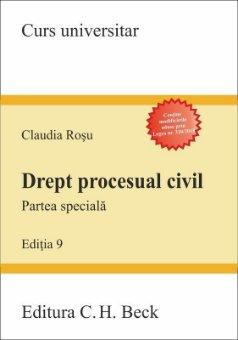 Drept procesual civil. Partea speciala. Editia a 9-a - Claudia Rosu