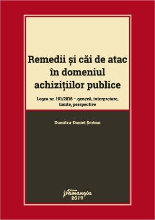 Remedii si cai de atac in domeniul achizitiilor publice - Dumitru Daniel Serban
